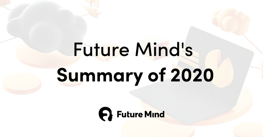 Future Mind's Summary of 2020